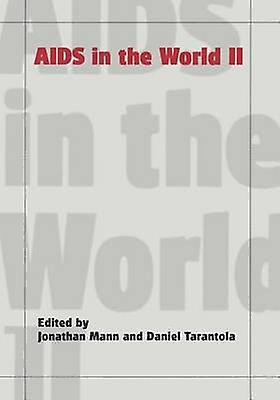 AIDS in the World II by Mann & Johnathan