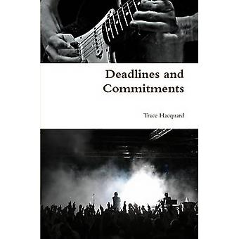 Deadlines and Commitments by Hacquard & Trace