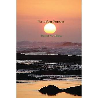 FortyFour Forever par Ohana & Patrick M.