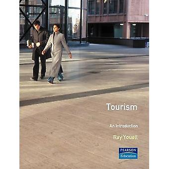 Tourism An Introduction by Youell & Ray