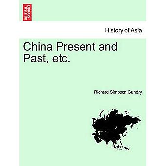 China Present and Past etc. by Gundry & Richard Simpson