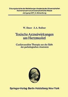 Toxische Arzneiwirkungen am Herzmuskel by Doerr & W.