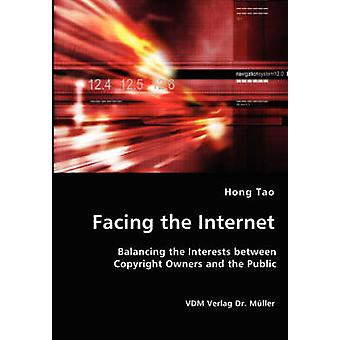 Facing the Internet  Balancing the Interests between Copyright Owners and the Public by Tao & Hong