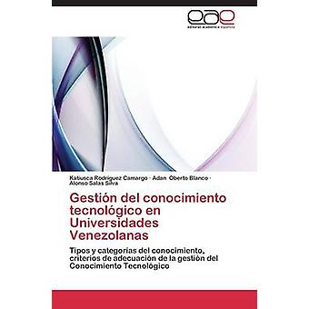 ロドリゲス カマルゴ Katiusca による輻輳カマーシャル デル Conocimiento テクノロジコ アン Universidades Venezolanas