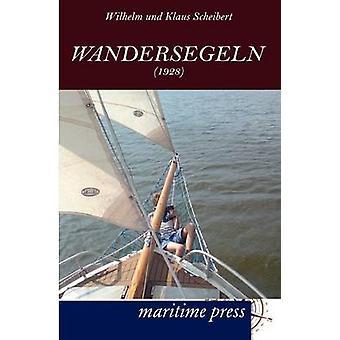 Wandersegeln 1928 by Scheibert & Wilhelm