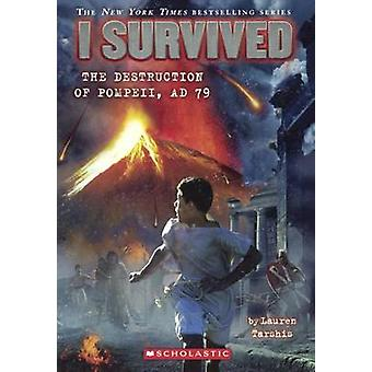 I Survived the Destruction of Pompeii - 79 A.D. by Lauren Tarshis - 9