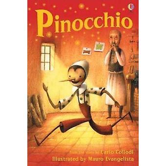 Pinocchio (New edition) by Katie Daynes - Mauro Evangelista - 9780746