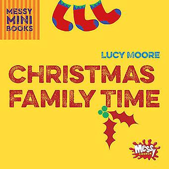 Christmas Family Time by Mrs Lucy Moore - 9780857465214 Book