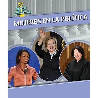 Mujeres En La Politica (Women in Politics) by Miriam Coleman - 978149