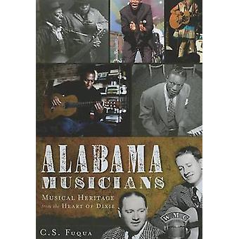 Alabama Musicians - Musical Heritage from the Heart of Dixie by Christ