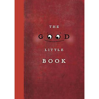 The Good Little Book by Kyo Maclear - Marion Arbona - 9781770494510 B