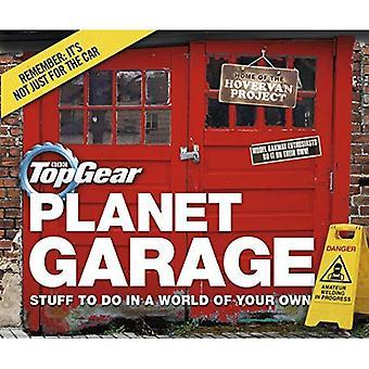 Top Gear: Planète Garage: choses à faire dans un monde de votre choix
