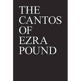 The Cantos of Ezra Pound by Ezra Pound - 9780811213264 Book