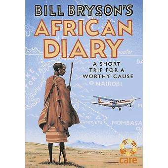 Bill Bryson African Diary (Hardcover) by Bryson Bill