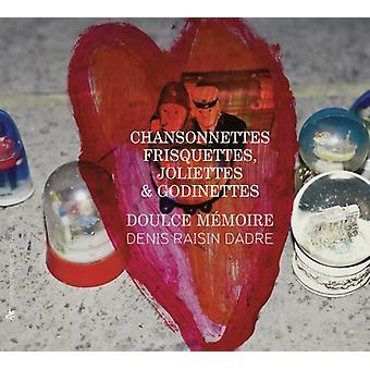 Doulce Memoire/Dadre - Chansonnettes Frisquettes Joliettes Et Godinettes [CD] USA import