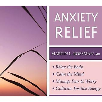 Rossman, MD Martin L. - angst Relief [CD] USA import