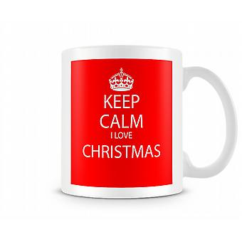 Gardez le calme Noël imprimé J'aime la tasse