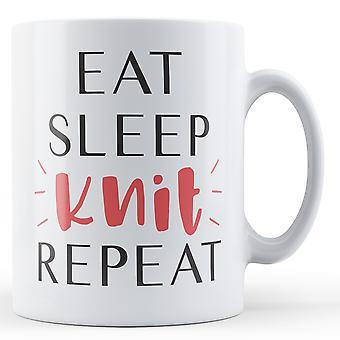 Essen Sie schlafen stricken Repeat - Becher bedruckt