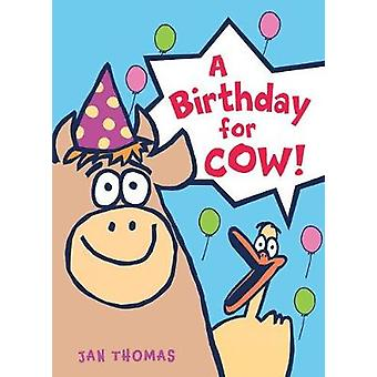 A Birthday for Cow! by A Birthday for Cow! - 9780544850026 Book