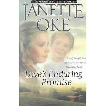 Love's Enduring Promise by Janette Oke - 9780764228490 Book