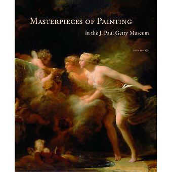 Chefs-d'œuvre de la peinture dans le J.Paul Getty Museum (5e édition révisée