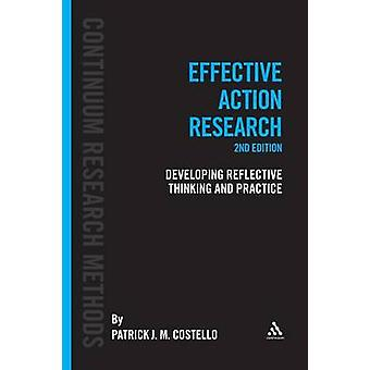 Effective Action Research - Developing Reflective Thinking and Practic