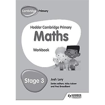 Hodder Cambridge Primary Mathematics Workbook 3 by Josh Lury - 978147