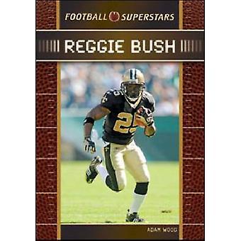 Reggie Bush by Chelsea House Publishers - 9781604137569 Book