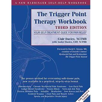 Trigger Point Therapy Workbook - Your Self-Treatment Guide for Pain Re
