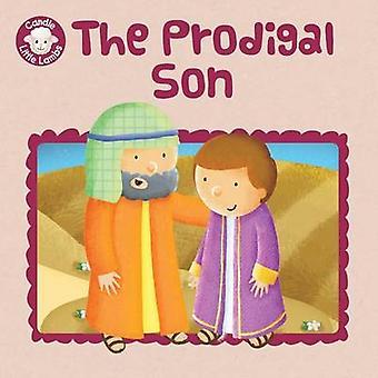 The Prodigal Son by Karen Williamson - Sarah Conner - 9781781283257 B