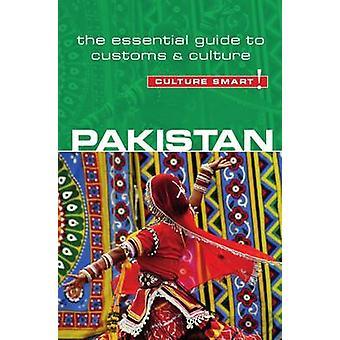 Pakistan - Culture Smart! - The Essential Guide to Customs & Culture b