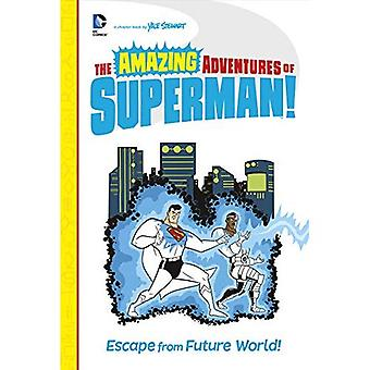 Escape from Future World! (Amazing Adventures of Superman!)