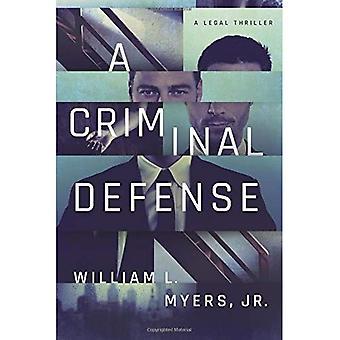 En kriminella försvar