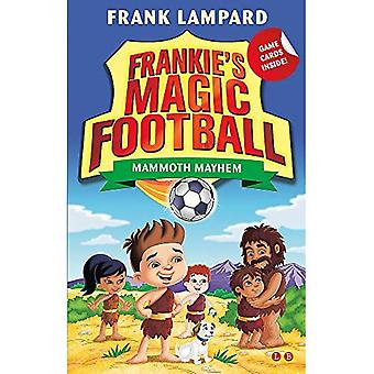 Frankie Football magique: mammouth Mayhem: Réservez 18 (Football magique de Frankie)