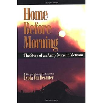 Page d'accueil avant le matin: L'histoire d'une infirmière de l'armée au Vietnam