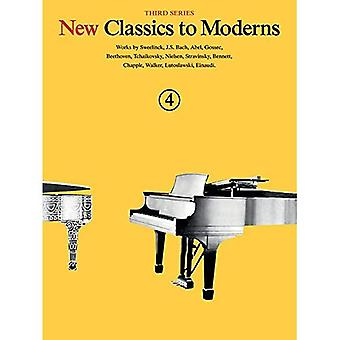 New Classics to Moderns Book 4 3rd Series Piano Solo Book (New Classics to Moderns, Third Series)