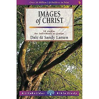 Images of Christ: 10 Studies for Individuals or Groups
