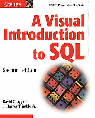 Visual Intro to SQL 2e by Chappell