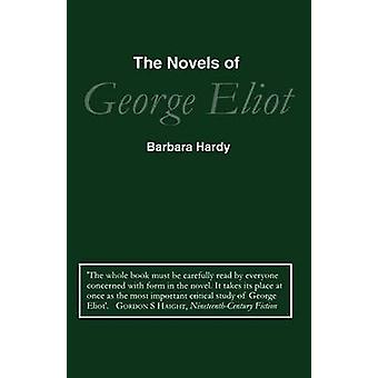 Novels of George Eliot by Hardy & Barbara Nathan