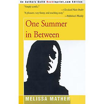 One Summer in Between by Mather & Melissa