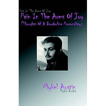 Douleurs dans les bras de joie pensées d'une personnalité Borderline par Austin & Guérinot