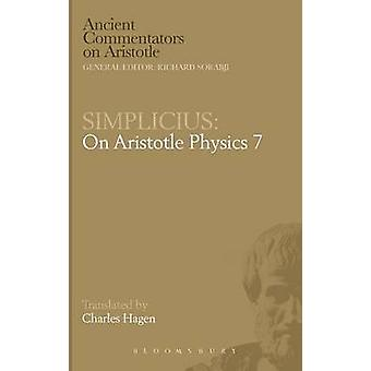Simplicius On Aristotle Physics 7 by Hagen & C.