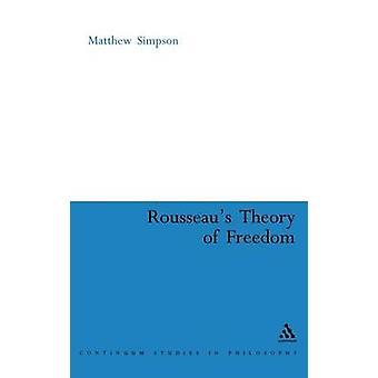 Rousseaus teoria da liberdade por Simpson & Mateus