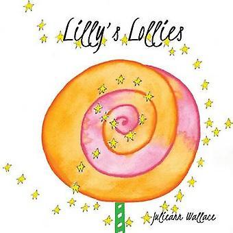 Lillys Lollies door Wallace & Julieann