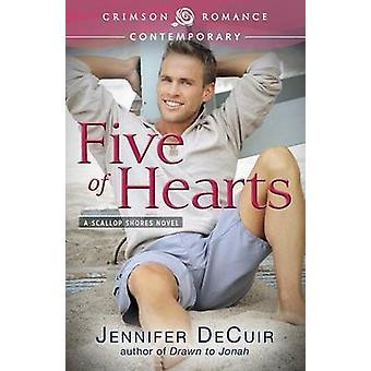 Five of Hearts by Decuir & Jennifer