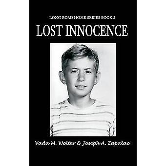 Perdu l'Innocence Long Road Home série tome 2 par Wolter & Vada M.