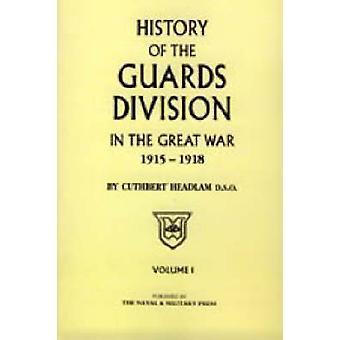 Garde-DIVISION im großen Krieg von Headlam & C.