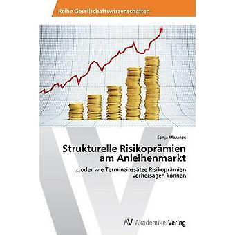 Strukturelle Risikoprmien er Anleihenmarkt av Mazanec Sonja