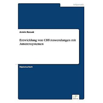 Entwicklung von CBTAnwendungen mit Autorensystemen av Rossak & Armin