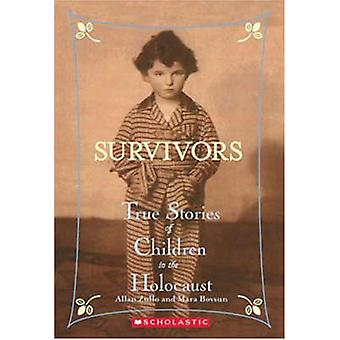 Survivors - True Stories of Children in the Holocaust by Allan Zullo -